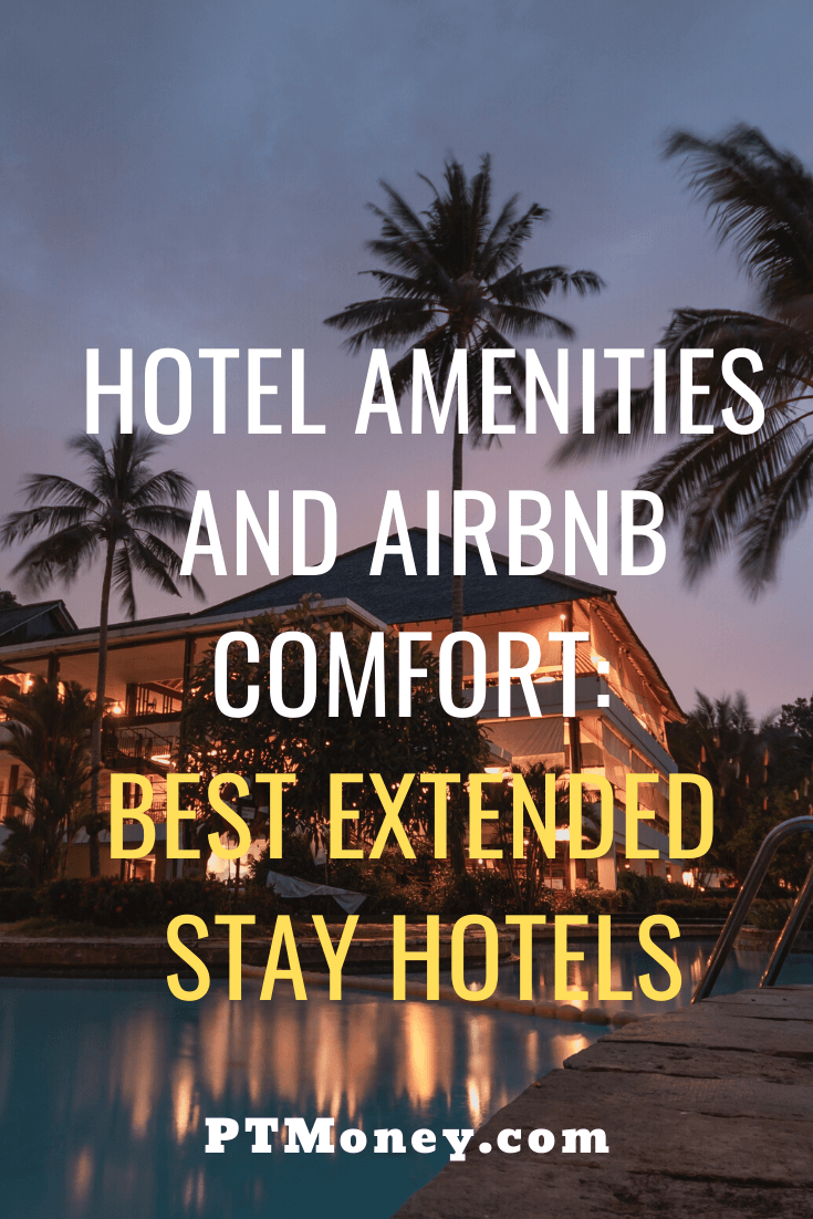 Best Extended Stay Hotels