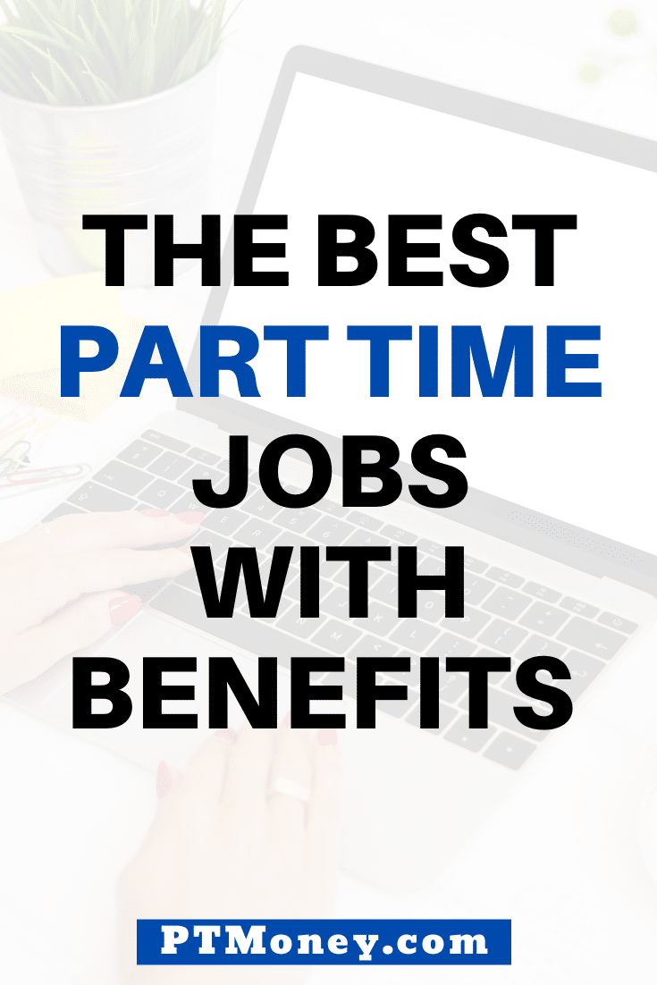 The Best Part Time Jobs With Benefits